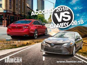 Honda Accord 2018 & Toyota Camry 2018